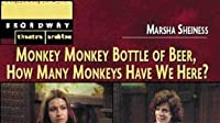 Monkey, Monkey, Bottle of Beer, How Many Monkeys Have We Here?