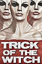 Image of Trick of the Witch