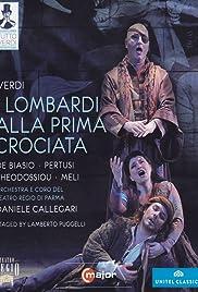 Giuseppe Verdi: I Lombardi alla prima crociata, Dramma lirico in four acts Poster