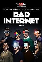 Image of Bad Internet