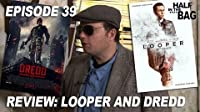 Looper and Dredd