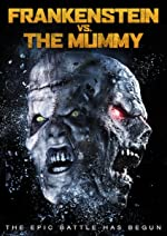 Frankenstein vs The Mummy(2015)