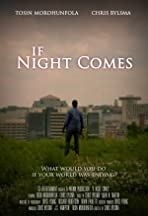 If Night Comes
