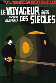 Le voyageur des siècles Poster