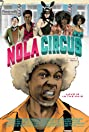 N.O.L.A Circus (2015) Poster