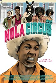 Watch Online N.O.L.A Circus HD Full Movie Free