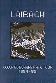 Laibach: A Film from Slovenia - Occupied Europe NATO Tour Poster