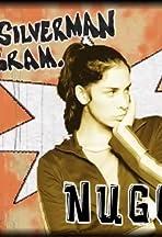 The Sarah Silverman Program: Nuggets