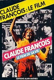 Claude François - le film de sa vie Poster