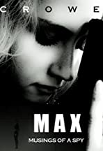 Max: Musings of a Spy