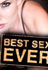The Best Sex Ever Poster - TV Show Forum, Cast, Reviews