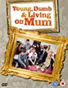 """""""Young, Dumb and Living Off Mum"""""""