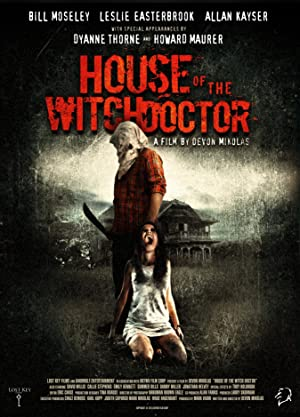 House of the Witchdoctor (2013)
