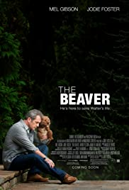 The Beaver (2011) Poster - Movie Forum, Cast, Reviews
