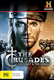 Crusades: Crescent & the Cross (2005) Poster - Movie Forum, Cast, Reviews