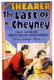 The Last of Mrs. Cheyney(1929) Poster - Movie Forum, Cast, Reviews