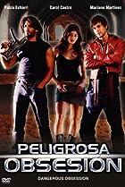 Image of Peligrosa obsesión