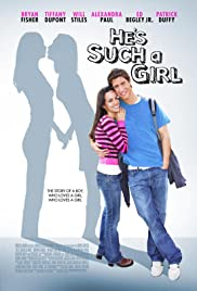 He's Such a Girl (2009) Poster - Movie Forum, Cast, Reviews