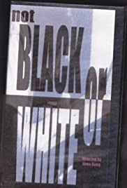 Not Black or White Poster