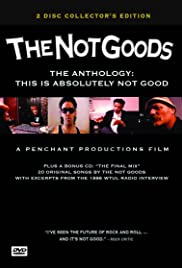 The Not Goods Anthology: This Is Absolutely Not Good Poster