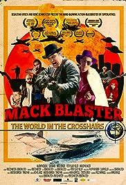 Mack Blaster - Die Welt im Fadenkreuz Poster