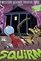 Image of Mystery Science Theater 3000: Squirm
