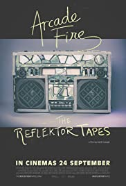 The Reflektor Tapes (2015) Poster - Movie Forum, Cast, Reviews