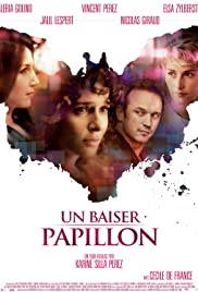 Un baiser papillon (2011) Poster - Movie Forum, Cast, Reviews