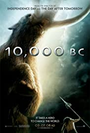 10,000 BC (2008) Poster - Movie Forum, Cast, Reviews