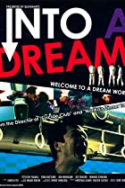 Image of Into a Dream