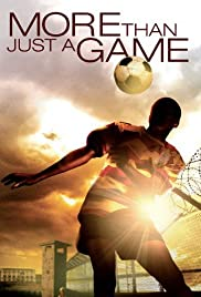 More Than Just a Game(2007) Poster - Movie Forum, Cast, Reviews