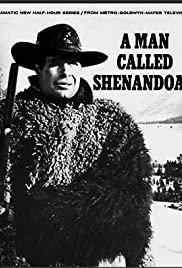 A Man Called Shenandoah Poster - TV Show Forum, Cast, Reviews
