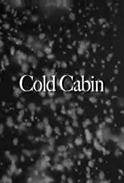 Cold Cabin Poster