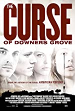 The Curse of Downers Grove(2015)