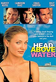 Head Above Water (1996) Poster - Movie Forum, Cast, Reviews