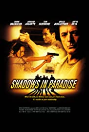 Shadows in Paradise (2010) Poster - Movie Forum, Cast, Reviews
