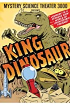 Image of Mystery Science Theater 3000: King Dinosaur