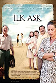 Ilk Ask (2006) Poster - Movie Forum, Cast, Reviews