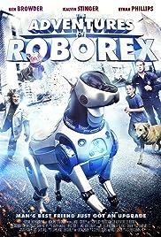 The Adventures of RoboRex(2014) Poster - Movie Forum, Cast, Reviews