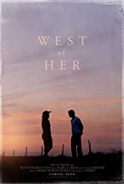 West Of Her (2018)