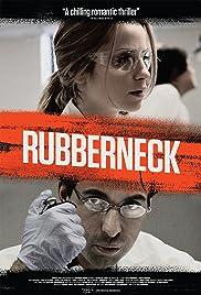 Rubberneck(2012) Poster - Movie Forum, Cast, Reviews