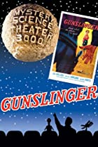 Image of Mystery Science Theater 3000: Gunslinger