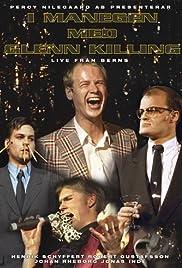 I managen med Glenn Killing - Del IV live från Berns Poster