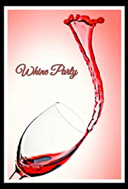 Whine Party Full Movie Online Free