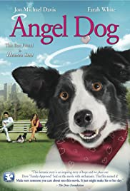 Angel Dog (2011) Poster - Movie Forum, Cast, Reviews