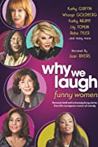 Image of Why We Laugh: Funny Women