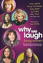 Why We Laugh: Funny Women (2013) Poster - Movie Forum, Cast, Reviews