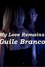 Primary image for Guile Branco: My Love Remains