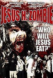 Jesus H. Zombie Poster