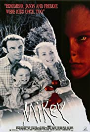 Mikey (1992) Poster - Movie Forum, Cast, Reviews